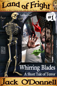 Whirring Blades - Land of Fright #1